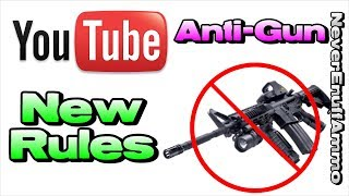 Youtube's New Rules for Firearms (Anti-Gun Community Guidelines)