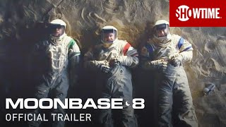 Moonbase 8 (2020) Official Trailer | SHOWTIME Series