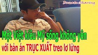 M.ộ.t Việt kiều Mỹ sống kh.ô.ng yên với b.ả.n á.n TR.Ụ.C X.U.Ấ.T tr.e.o l.ơ l.ử.ng