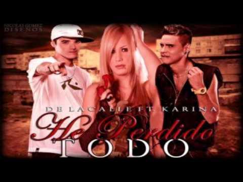 De la Calle Ft Karina-He Perdido Todo (Remix SebaMiXerDJ)