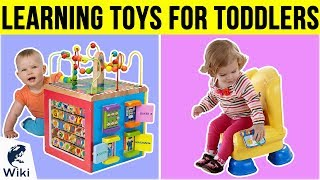 10 Best Learning Toys For Toddlers 2019