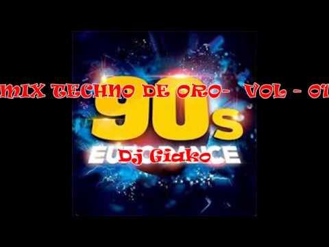 MIX TECHNO DE ORO - VOL 01 - [DJ GIAKO]