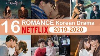 Top 16 Romantic Korean Dramas on NETFLIX 2019-2020