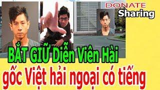 B,Ắ,T GI,Ữ Diễn Viên Hài gốc Việt hải ngoại có tiếng  - Donate Sharing