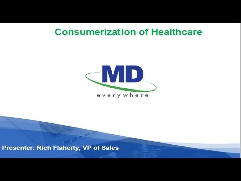 MDeverywhere Express Webinar Consumerization of Healthcare