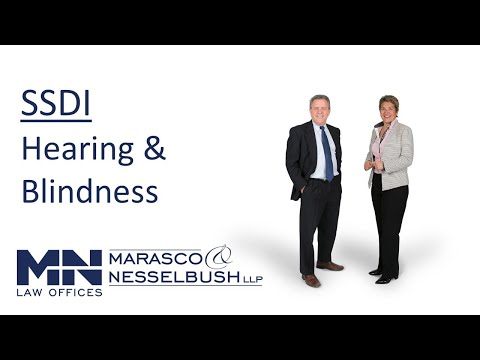 Social Security Disability Based on Blindness or Hearing Impairment - Marasco & Nesselbush, LLP