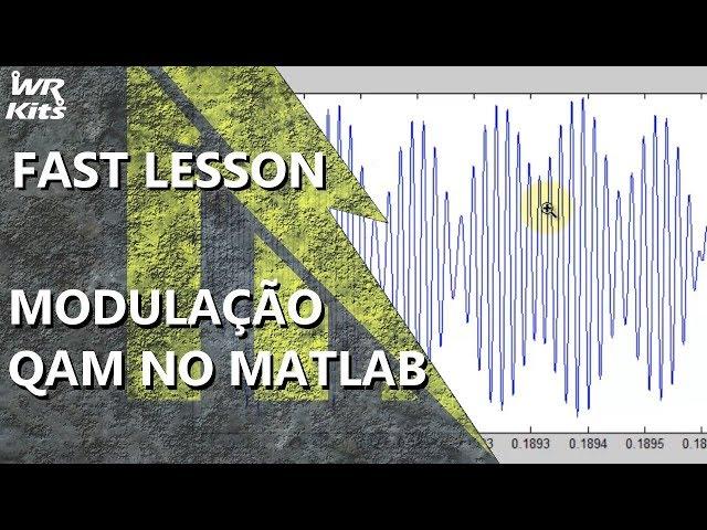 MODULAÇÃO QAM NO MATLAB | Fast Lesson #146