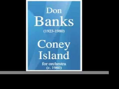 Don Banks (1923-1980) : Coney Island, for orchestra (c. 1960)