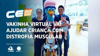 Vakinha virtual vai ajudar criança com distrofia muscular
