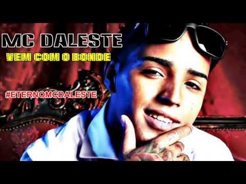 Baixar MC DALESTE - VEM COM O BONDE (LANÇAMENTO 2013) [EQUIPE FUNK MUSIC]
