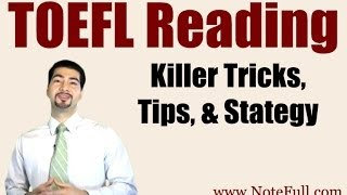 New, Killer TOEFL Reading Tricks, Tips, & Strategy from NoteFull