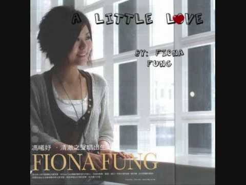 Fiona Fung- A little love [lyrics]