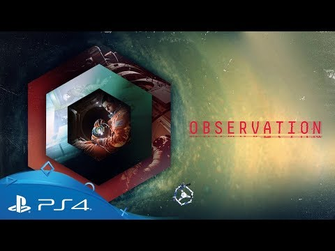 Observation | Reveal Trailer | PS4