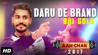 Daru De Brand – Bai Golu – Aah Chak 2017