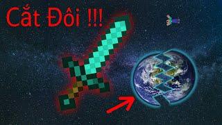 Cách Tạo 1 Thanh Kiếm Chém Đôi Cả Trái Đất !!! - Minecraft
