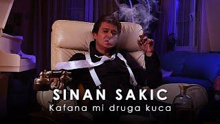 Sinan Sakic - Kafana mi druga kuca - (Audio 2011)