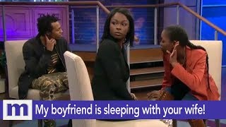 My boyfriend is sleeping with your wife! | The Maury Show