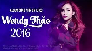 Wendy Thảo -_- Đừng Bận Tâm Em Lyrics Music Video 1080P