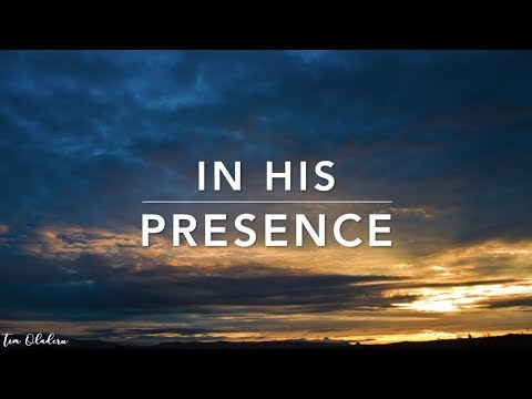 In His Presence - Deep Prayer Music | Soaking Worship Music | Before The Throne | Meditation Music
