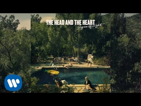 The Head and the Heart – City of Angels (Official Audio)