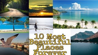 Top 10 Most Beautiful Places In World || By Interesting Facts