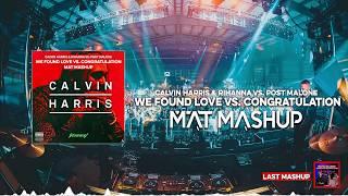Calvin Harris & Post Malone - We Found Congratulation (MAT Mashup)