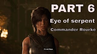 Shadow Of The Tomb Raider Part 6 #2 Hours Gameplay(Eye of serpent and zombie boss fight)