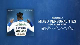 YNW Melly - Mixed Personalities (ft. Kanye West) [Official Audio]