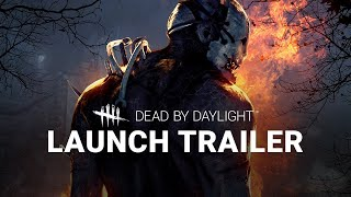Dead by Daylight | Console Launch Trailer