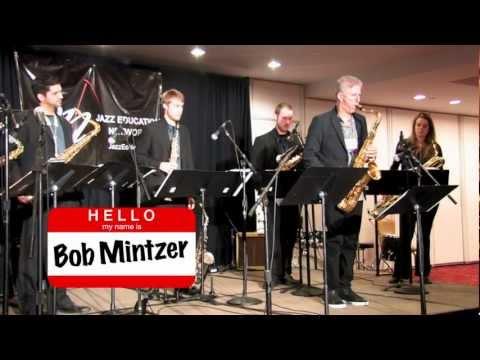 Hello, My Name is Bob Mintzer