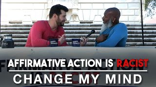 Affirmative Action is Racist (Part 2) | Change My Mind