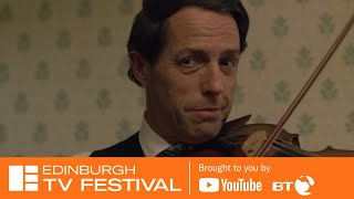 A Very English Scandal: Masterclass with Hugh Grant | Edinburgh TV Festival 2018