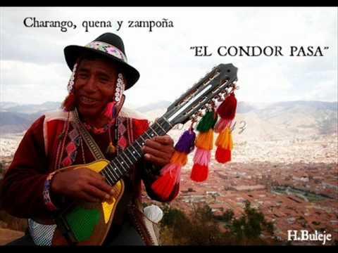EL CONDOR PASA (CHARANGO, QUENA Y ZAMPOÑA)