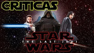 Star Wars The Last Jedi | Criticas | ¿LA MEJOR DE LA SAGA? | REVIEW CRITICAS
