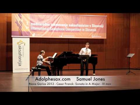 Samuel Jones - Nova Gorica 2013 - Cesar Franck: Sonata in A Major III mov