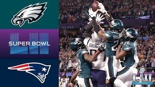 Super Bowl LII - Patriots vs. Eagles  - Full Game  Replay