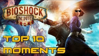 Bioshock Infinite - Top 10 Moments