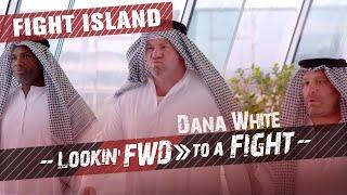 Dana White: Lookin' FWD to a Fight – Return to Fight Island