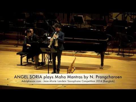 ANGEL SORIA plays Maha Mantras by Narong Prangcharoen
