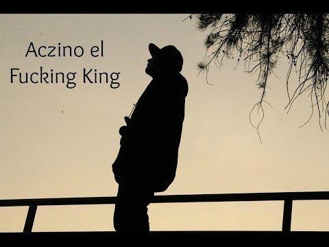 Aczino - El Fucking King con Letra