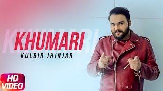 Khumari – Kulbir Jhinjer