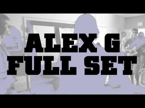 Alex G   Full Set   Live   07/19/2014