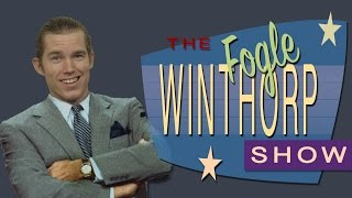 The Fogle Winthorp Show!