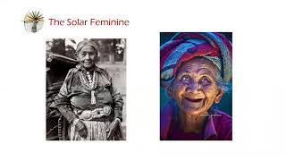 Exploring the Solar Feminine and Her Roles in Today's World