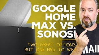 Google Home Max vs. Sonos!