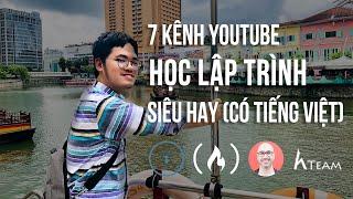 7 Kênh Youtube Học Lập Trình miễn phí siêu hay ho (Có tiếng Việt)