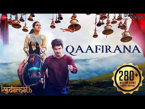 Qaafirana  Full   Kedarnath   Sushant Rajput   Sara Ali Khan   Arijit Singh & Nikhita   Amit Trivedi