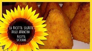 la ricetta segreta degli ARANCINI (ricetta siciliana)