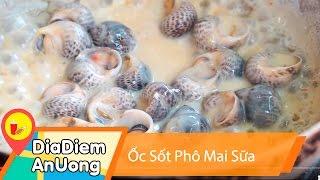 Quán Ốc làm nước sốt ăn Cực Ngon | Địa điểm ăn uống