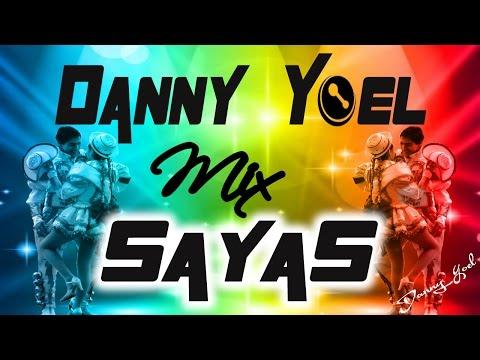 Mix Sayas Caporal 2016  Dj Danny  d(-_-)b